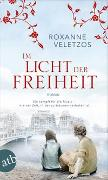 Cover-Bild zu Im Licht der Freiheit von Veletzos, Roxanne
