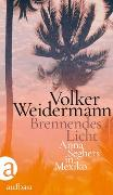 Cover-Bild zu Brennendes Licht von Weidermann, Volker