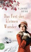 Cover-Bild zu Das Fest der kleinen Wunder von Renk, Ulrike
