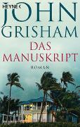 Das Manuskript von Grisham, John