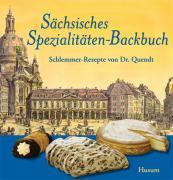 Cover-Bild zu Sächsisches Spezialitäten-Backbuch von Helfricht, Jürgen