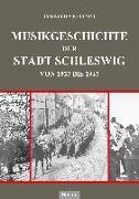 Cover-Bild zu Musikgeschichte der Stadt Schleswig von Kellner, Cornelius
