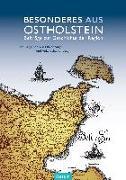 Cover-Bild zu Besonderes (aus) Ostholstein von Auge, Oliver (Hrsg.)
