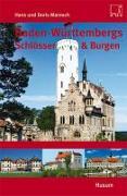 Cover-Bild zu Baden-Württembergs Schlösser & Burgen von Maresch, Hans