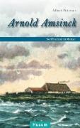 Cover-Bild zu Arnold Amsinck von Petersen, Albert
