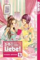 Cover-Bild zu 3, 2, 1 ... Liebe! 05 von Minami, Kanan