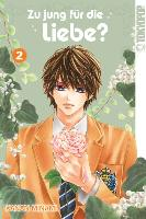 Cover-Bild zu Zu jung für die Liebe? 02 von Minami, Kanan