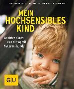 Cover-Bild zu Mein hochsensibles Kind von Roemer, Cordula