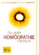 Cover-Bild zu Homöopathie - Das große Handbuch (eBook) von Wiesenauer, Markus