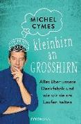 Cover-Bild zu Kleinhirn an Großhirn von Cymes, Michel