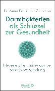 Cover-Bild zu Darmbakterien als Schlüssel zur Gesundheit von Zschocke, Anne Katharina