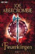 Cover-Bild zu Feuerklingen (eBook) von Abercrombie, Joe
