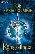 Cover-Bild zu Königsklingen (eBook) von Abercrombie, Joe