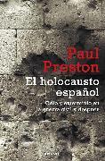 Cover-Bild zu El holocausto español / The Spanish Holocaust