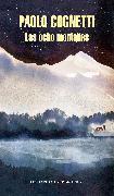 Cover-Bild zu Las ocho montañas / The Eight Mountains von Cognetti, Paolo