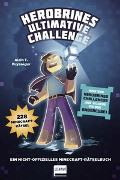 Cover-Bild zu Herobrines ultimative Challenge, 228 Minecraft-Rätsel von Puysségur, Alain T.