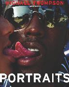 Cover-Bild zu Michael Thompson: Portraits (Limited Edition) von Thompson, Michael