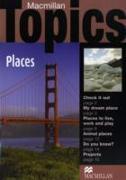 Cover-Bild zu Beginner: Macmillan Topics Places Beginnner Reader - Macmillan Topics von Holden, Susan