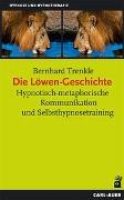 Cover-Bild zu Die Löwen-Geschichte von Trenkle, Bernhard