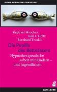 Cover-Bild zu Die Pupille des Bettnässers von Mrochen, Siegfried (Hrsg.)