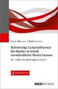 Cover-Bild zu Schwierige Lebensthemen für Kinder in leicht verständliche Worte fassen (eBook) von Wiemann, Irmela