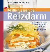 Cover-Bild zu Köstlich essen bei Reizdarm (eBook) von Iburg, Anne