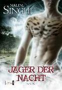 Cover-Bild zu Jäger der Nacht von Singh, Nalini