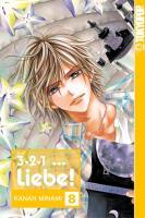 Cover-Bild zu 3, 2, 1 ... Liebe! 08 von Minami, Kanan