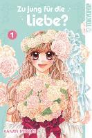 Cover-Bild zu Zu jung für die Liebe? 01 von Minami, Kanan