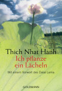 Cover-Bild zu Ich pflanze ein Lächeln von Thich Nhat Hanh