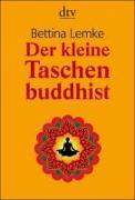 Cover-Bild zu Der kleine Taschenbuddhist von Lemke, Bettina