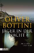 Cover-Bild zu Jäger in der Nacht von Bottini, Oliver