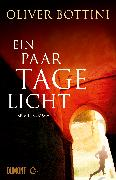 Cover-Bild zu Ein paar Tage Licht (eBook) von Bottini, Oliver