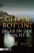 Cover-Bild zu Jäger in der Nacht (eBook) von Bottini, Oliver