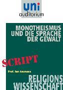 Cover-Bild zu Monotheismus und die Sprache der Gewalt (eBook) von Assmann, Jan