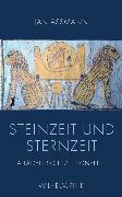 Cover-Bild zu Steinzeit und Sternzeit (eBook) von Assmann, Jan