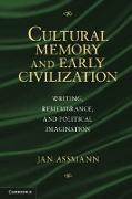 Cover-Bild zu Cultural Memory and Early Civilization (eBook) von Assmann, Jan