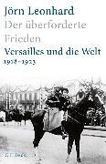 Cover-Bild zu Der überforderte Frieden von Leonhard, Jörn