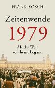 Cover-Bild zu Zeitenwende 1979 von Bösch, Frank