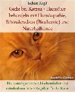 Cover-Bild zu eBook Gicht bei Katzen Behandlung mit Homöopathie, Schüsslersalzen und Naturheilkunde