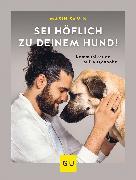 Cover-Bild zu eBook Sei höflich zu deinem Hund!
