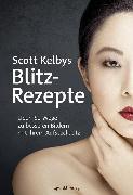 Cover-Bild zu eBook Scott Kelbys Blitz-Rezepte