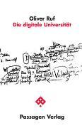 Cover-Bild zu Die digitale Universität von Ruf, Oliver
