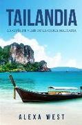 Cover-Bild zu Tailandia: La Guía de Viaje de la Chica Solitaria: (En Español / Thailand Travel Book Spanish Version)