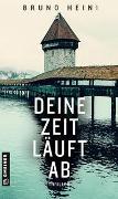 Cover-Bild zu Heini, Bruno: Deine Zeit läuft ab
