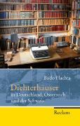 Cover-Bild zu Dichterhäuser in Deutschland, Österreich und der Schweiz von Plachta, Bodo