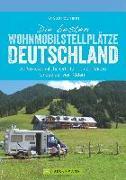 Cover-Bild zu Die besten Wohnmobilstellplätze Deutschland von Berning, Torsten
