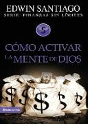 Cover-Bild zu Cómo activar la mente de Dios