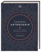 Parkers Astrologie von Parker, Julia