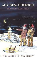 Cover-Bild zu Aus dem Hülloch zur Weihnachtszeit (eBook) von Jung, Ingo